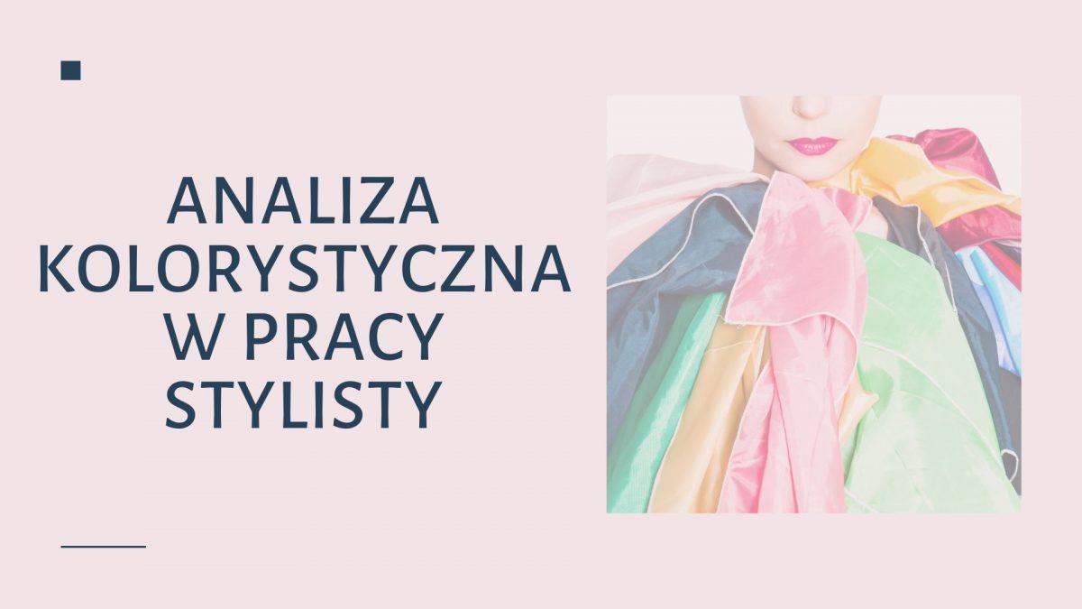 Autorski kurs analizy kolorystycznej dla stylistów
